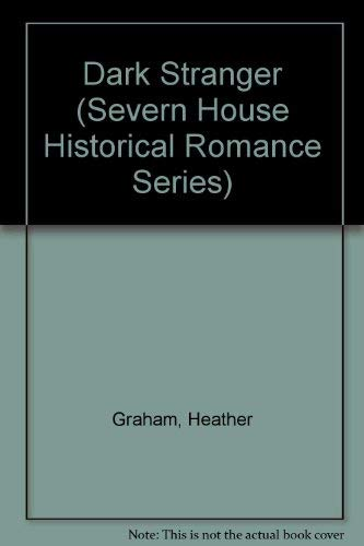Dark Stranger (Severn House Historical Romance Series): Heather Graham