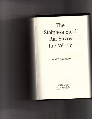 9780727845375: The Stainless Steel Rat Saves the World