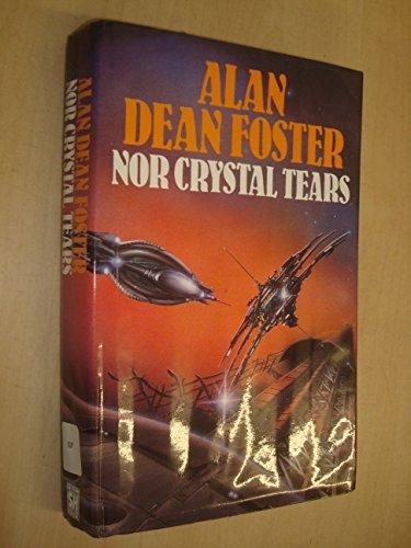 9780727845641: Nor Crystal Tears