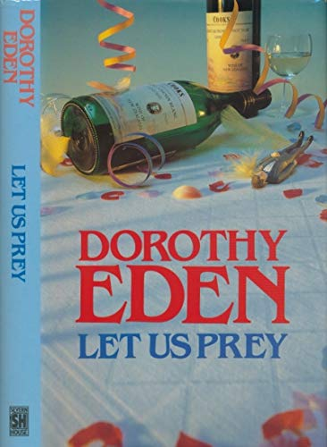 Let Us Prey (9780727847607) by Dorothy Eden