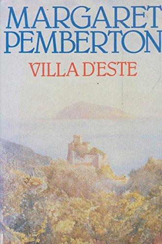 Villa D'este: Pemberton, Margaret