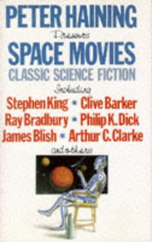SPACE MOVIES: Haining, Peter (Editor)