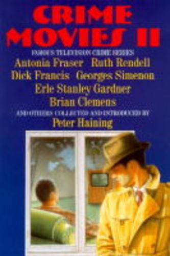 Crime Movies II (Famous Television Crime): Rendell, Ruth; Gardner, Erle Stanley; Francis, Dick