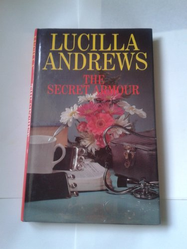 The Secret Armour (0727849905) by Lucilla Andrews