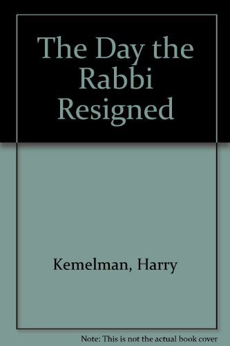 9780727850300: The Day the Rabbi Resigned