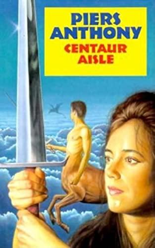 9780727851277: Centaur Aisle (Xanth, Book 4)