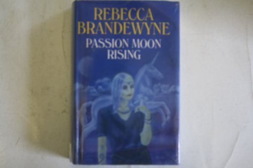 9780727851581: Passion Moon Rising
