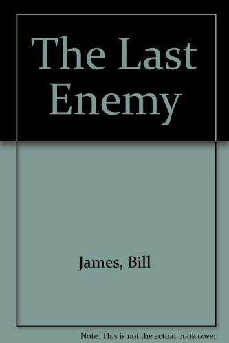 The Last Enemy: James, Bill