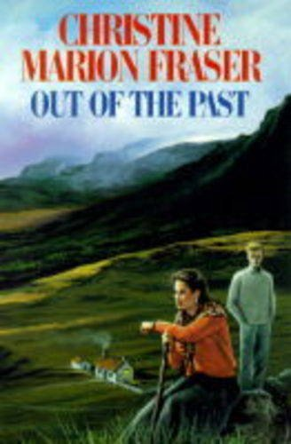 Out of the Past (9780727852755) by Christine Marion Fraser