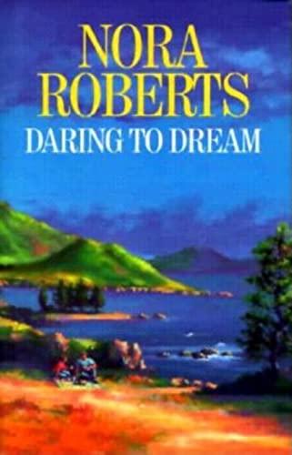 9780727853103: Daring to Dream (Dream Trilogy)