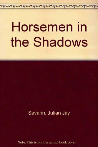 9780727853226: Horsemen in the Shadows