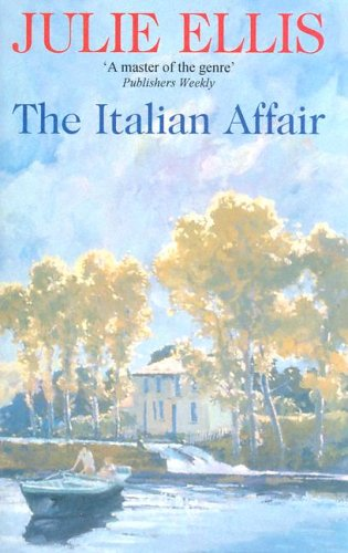 The Italian Affair (9780727853486) by Julie Ellis