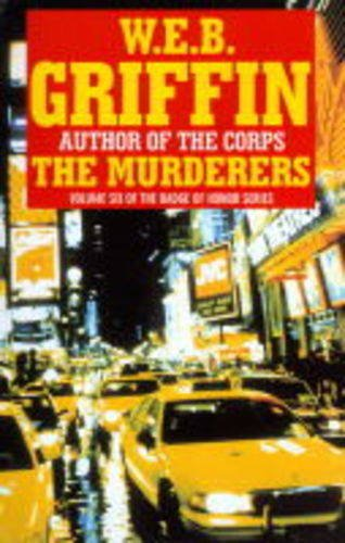 9780727853950: The Murderers (Badge of Honor Novels)