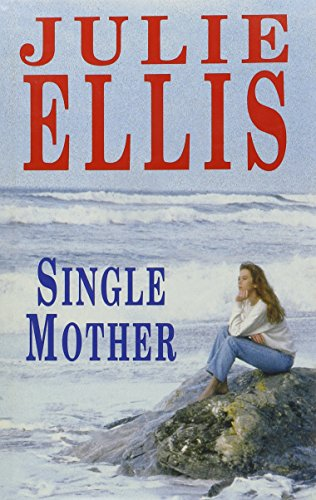 Single Mother (9780727854346) by Julie Ellis