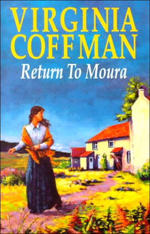 Return to Moura (The Moura series) (0727854615) by Virginia Coffman