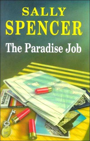 The Paradise Job: Spencer, Sally