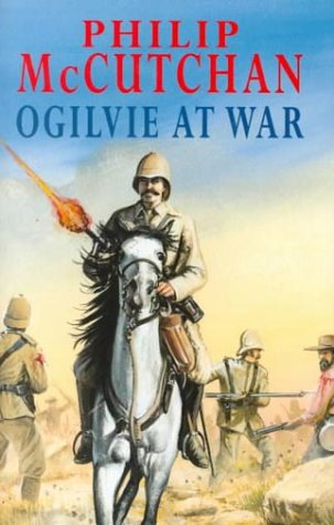 Ogilvie at War (James Ogilvie): Philip McCutchan