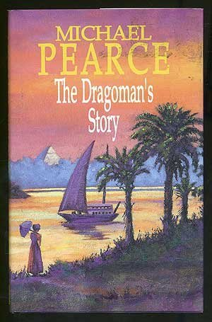The Dragoman's Story: Pearce, Michael