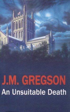 An Unsuitable Death (Lambert and Hook Mysteries): J M Gregson