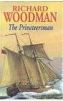 THE PRIVATEERSMAN.: Woodman, Richard