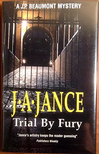9780727856098: Trial by Fury (J. P. Beaumont Mysteries)