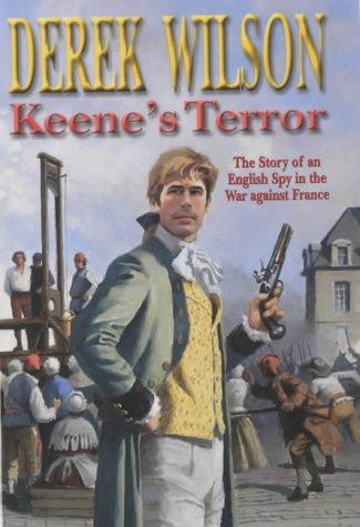 Keene's Terror (Keene's revolution) (9780727856418) by Derek Wilson