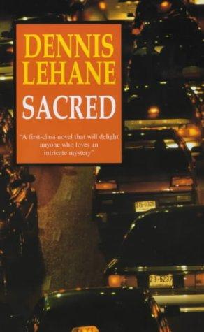 9780727856760: Sacred (Patrick Kenzie/Angela Gennaro Novels)