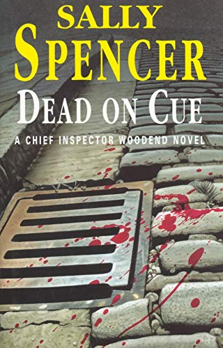 Dead on Cue (A Chief Inspector Woodend: Sally Spencer