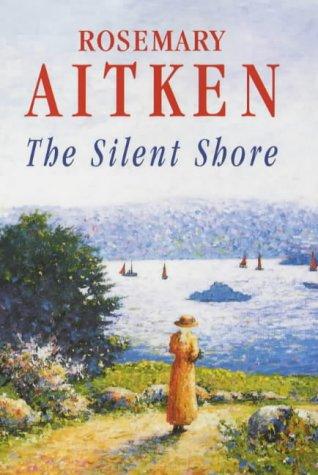 The Silent Shore: Aitken, Rosemary