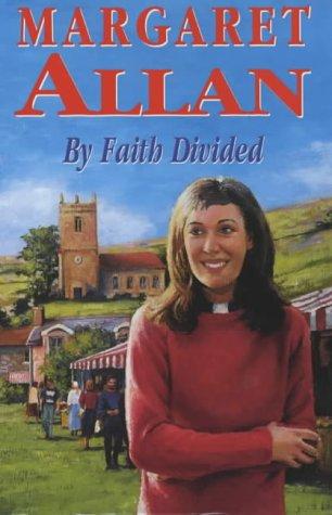 9780727857712: By Faith Divided