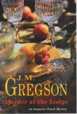 Murder at the Lodge: J M Gregson