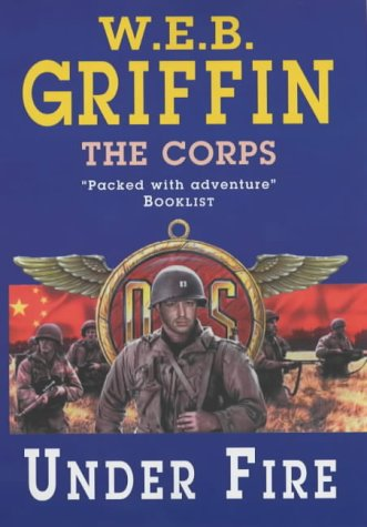 9780727858191: Under Fire: The Corps Series Book 9