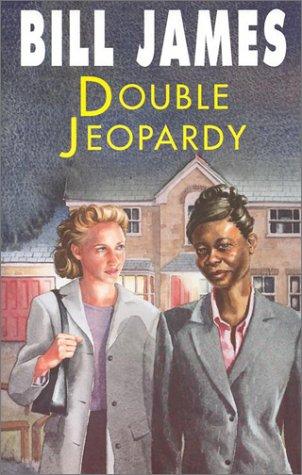 Double Jeopardy: James, Bill