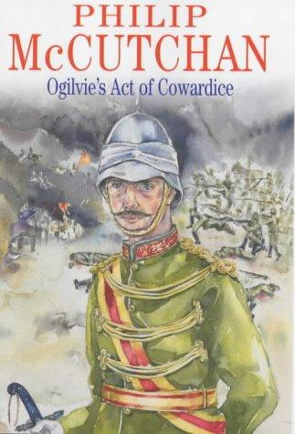 9780727858269: Ogilvie's Act of Cowardice (James Ogilvie)