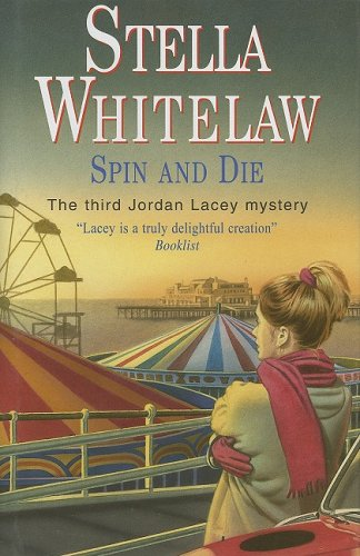 9780727858313: Spin and Die (Jordan Lacey)