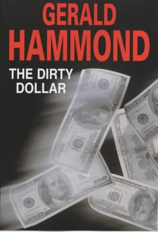 9780727858429: The Dirty Dollar