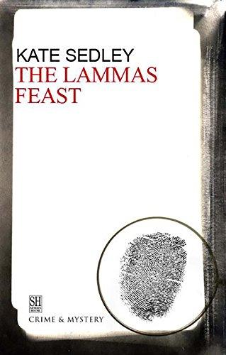 The Lammas Feast: Sedley, Kate