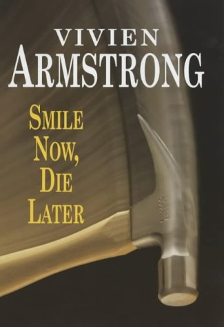 Smile Now, Die Later: Armstrong, Vivien