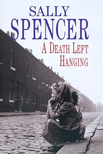 Death Left Hanging (Chief Inspector Woodend Mysteries): Sally Spencer