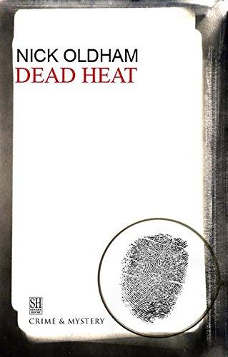 Dead Heat: Oldham, Nick