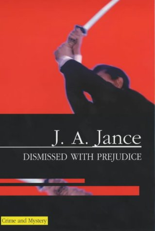 9780727859815: Dismissed With Prejudice: A J. P. Beaumont Mystery