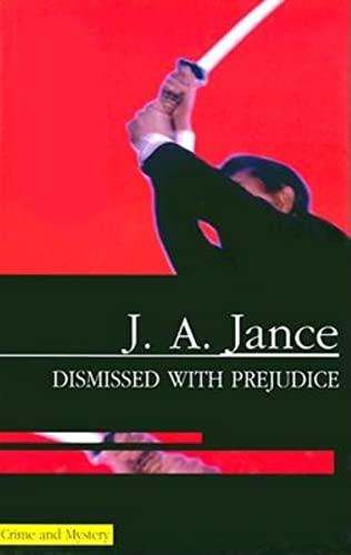 Dismissed With Prejudice ***SIGNED***: J. A. Jance