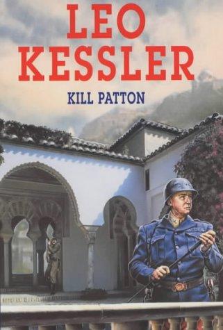 Kill Patton!: Kessler, Leo