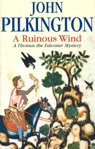 A Ruinous Wind: John Pilkington