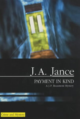 9780727860484: Payment in Kind (A J.P. Beaumont mystery)
