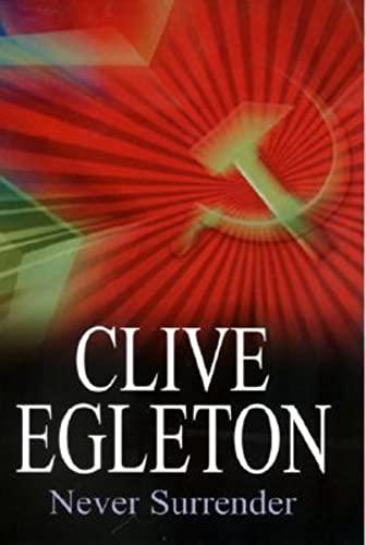 Never Surrender: Egleton, Clive