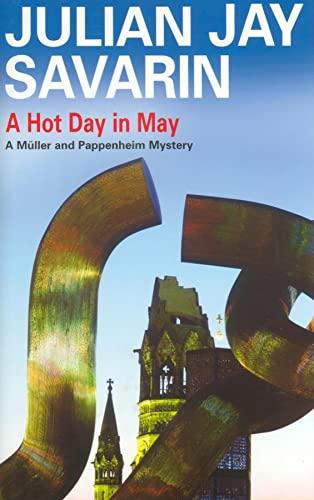 A Hot Day in May: Savarin, Julian Jay
