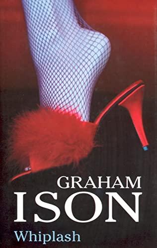Whiplash: Ison, Graham