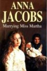 Marrying Miss Martha: Jacobs, Anna