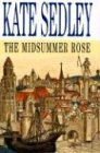 9780727860781: Midsummer Rose (A Roger the Chapman Mystery)